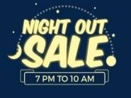 Night out sale : Upto 90% off